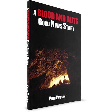 a-blood-and-guts-good-news-story-peter-pearson-paperback