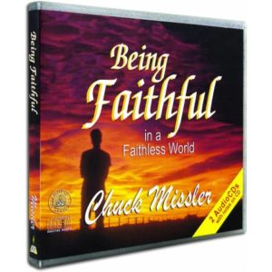 being-faithful-in-a-faithless-world-chuck-missler-audio-cd