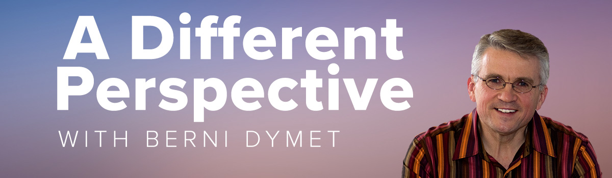 A Different Perspective - Berni Dymet