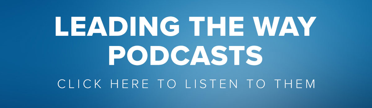 Leading the Way Podcasts