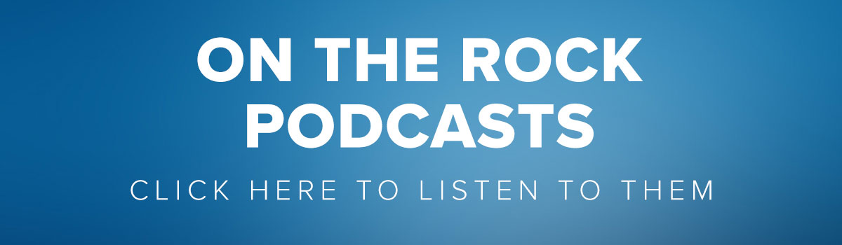 On The Rock Podcasts