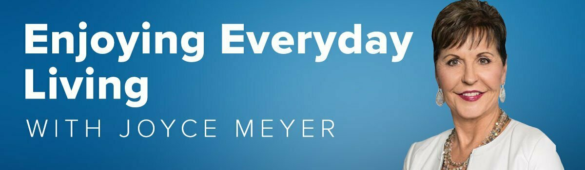 Enjoying Everyday Living with Joyce Meyer