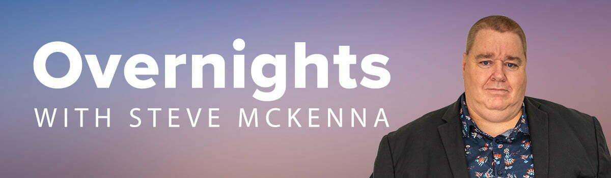 Overnights with Steve McKeena