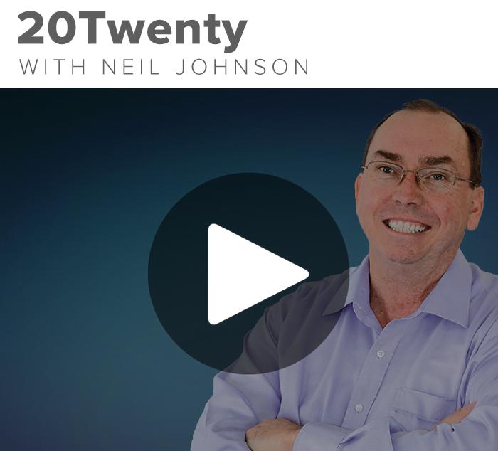 20Twenty with Neil Johnson