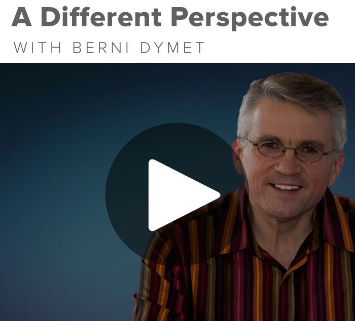 A Different Perspective with Berni Dymet