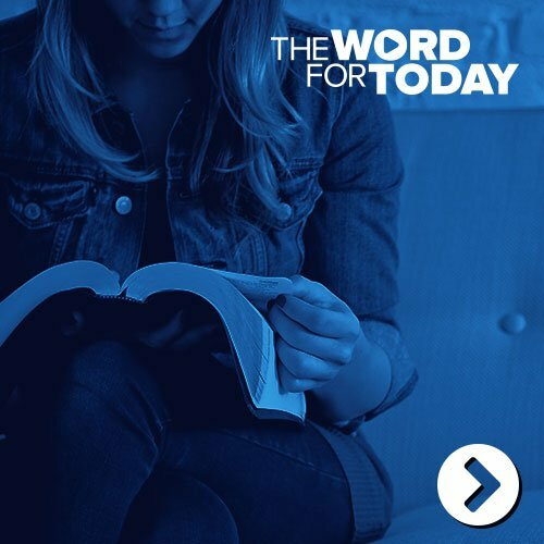 The Word for Today