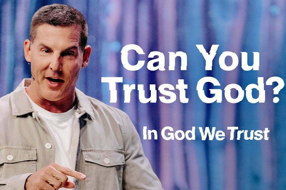 Craig Groeschel - can you trust God?